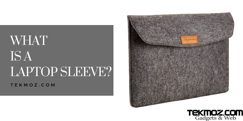what is a laptop sleeve