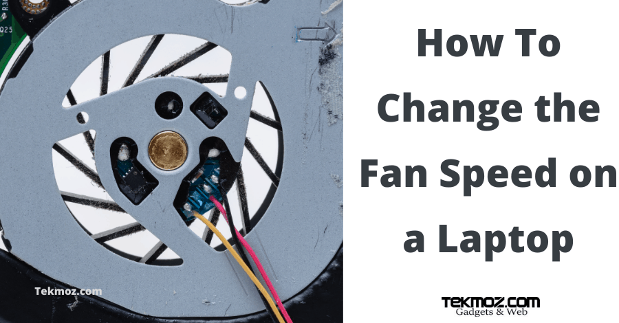 How To Change the Fan Speed on a Laptop