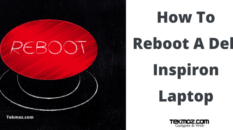 How To Reboot A Dell Inspiron Laptop