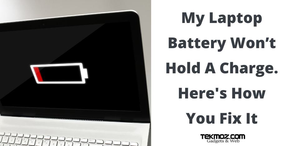 My Laptop Battery Won't Hold A Charge